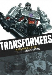 Okładka książki Transformers #19: ...I śnić może Simon Furman, Geoff Senior, Andrew Wildman, Cam Smith, Staz Johnson, Jeff Anderson