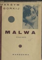 Okładka książki Malwa: powieść. Wielkanoc Maksym Gorki