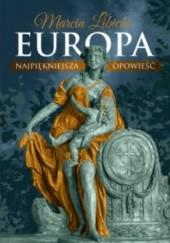 Okładka książki Europa. Najpiękniejsza opowieść Marcin Libicki