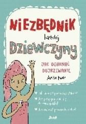 Okładka książki Niezbędnik każdej dziewczyny Anita Naik