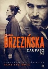 Okładka książki Zaufasz mi Diana Brzezińska