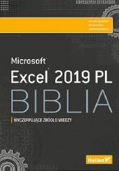 Okładka książki Excel 2019 PL. Biblia John Walkenbach,Michael Alexander,Richard Kusleika