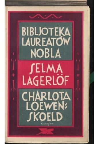 Okładka książki Charlotte Löwensköld: powieść Selma Lagerlöf