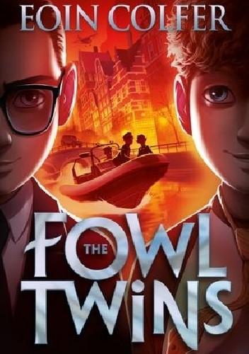 Okładka książki The Fowl Twins Eoin Colfer