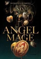 Okładka książki Angel Mage Garth Nix