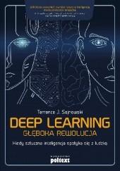 Okładka książki Deep Learning. Głęboka rewolucja Terrence J. Sejnowski