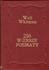 Okładka książki 256. Wiersze i poematy Walt Whitman