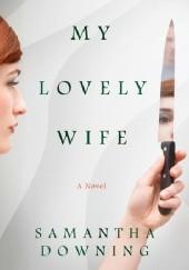 Okładka książki My Lovely Wife Samantha Downing