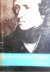 Okładka książki Kompozytorzy polscy o Chopinie