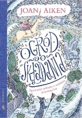 Okładka książki Ogród do składania. Opowieści zebrane o rodzinie Armitage'ów Joan Delano Aiken,Peter Bailey