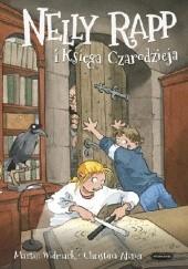 Okładka książki Nelly Rapp i księga czarodzieja Martin Widmark,Christina Alvner