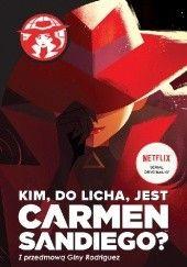 Okładka książki Kim, do licha, jest Carmen Sandiego? Tinke Tinke