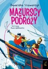 Okładka książki Mazurscy w podróży. Porwanie Prozerpiny. Tom 2 Agnieszka Stelmaszyk