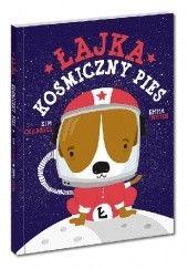 Okładka książki Łajka, kosmiczny pies Kim Crabeels