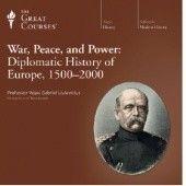 Okładka książki War, Peace, and Power: Diplomatic History of Europe, 1500-2000