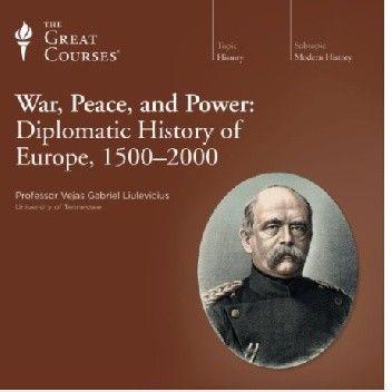 Okładka książki War, Peace, and Power: Diplomatic History of Europe, 1500-2000 Vejas Gabriel Liulevicius