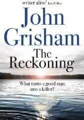 Okładka książki The Reckoning John Grisham