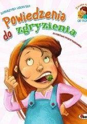 Okładka książki Powiedzenia do zgryzienia Katarzyna Vanevska