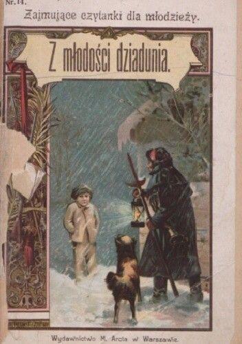 Okładka książki Z młodości dziadunia: opowiadanie Zbigniew Kamiński