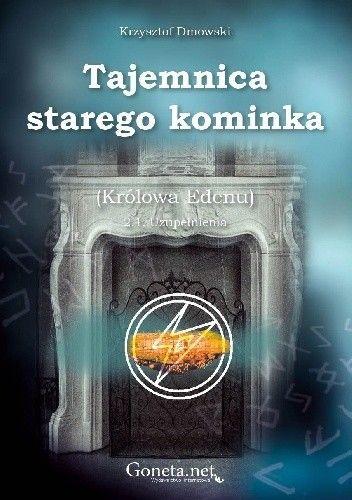 Okładka książki Tajemnica starego kominka Krzysztof Dmowski