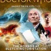 Okładka książki Doctor Who - Short Trips: The Horror at Bletchington Station Chris Wing