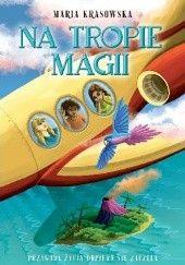 Okładka książki Na tropie magii Maria Krasowska