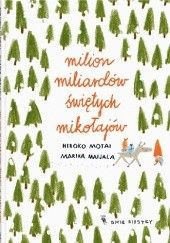 Okładka książki Milion miliardów Świętych Mikołajów Hiroko Motai,Marika Maijala