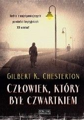 Okładka książki Człowiek, który był Czwartkiem Gilbert Keith Chesterton