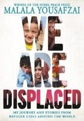 Okładka książki We Are Displaced Malala Yousafzai