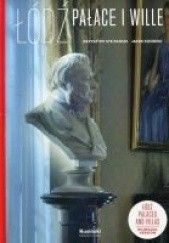 Okładka książki Łódź. Pałace i wille Krzysztof Stefański,Jacek Kusiński