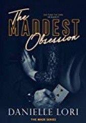 Okładka książki The Maddest Obsession Danielle Lori