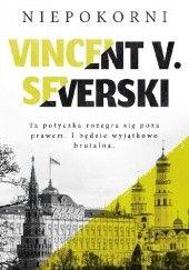 Okładka książki Niepokorni Vincent V. Severski