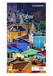 Okładka książki Kijów. Travelbook. Wydanie 1 Aleksander Strojny,Andrzej Kłopotowski