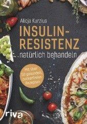 Okładka książki Insulinresistenz natürlich behandeln Alicja Kurzius
