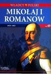 Okładka książki Mikołaj I Romanow praca zbiorowa