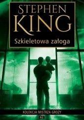 Okładka książki Szkieletowa załoga Stephen King
