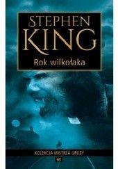 Okładka książki Rok wilkołaka Stephen King