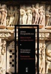 Okładka książki Manusmryti czyli Traktat o Zacności / Kamasutra czyli Traktat o Miłowaniu Mallanaga Watsjajana,Swajambhuwa Manu