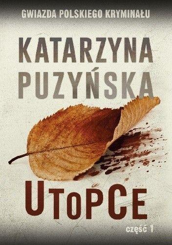 Okładka książki Utopce cz. 1 Katarzyna Puzyńska