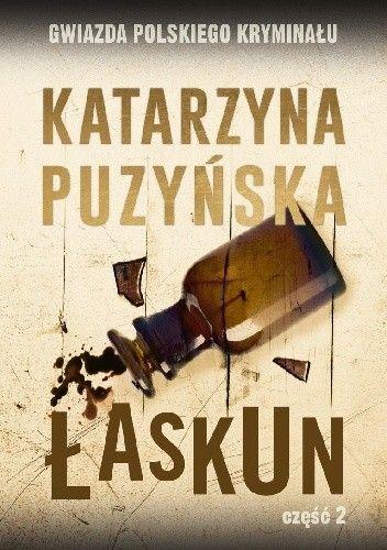 Okładka książki Łaskun cz. 2 Katarzyna Puzyńska