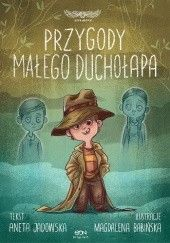 Okładka książki Przygody małego duchołapa Aneta Jadowska