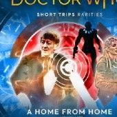 Okładka książki Doctor Who - Short Trips: A Home From Home Nick Wallace