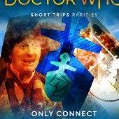 Okładka książki Doctor Who - Short Trips: Only Connect Andy Lane