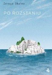 Okładka książki Po rozstaniu Zeruya Shalev