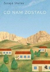 Okładka książki Co nam zostało Zeruya Shalev
