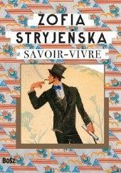 Okładka książki Zofia Stryjeńska. Savoir-vivre Zofia Stryjeńska