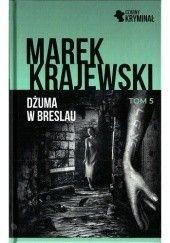 Okładka książki Dżuma w Breslau Marek Krajewski