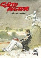 Okładka książki Corto Maltese - 11 - Przygody Szwajcarskie Hugo Pratt,Patrizia Zanotti