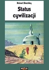 Okładka książki Status cywilizacji Robert Sheckley
