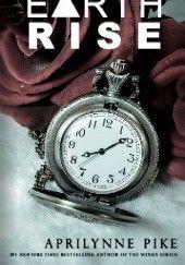 Okładka książki Earthrise Aprilynne Pike